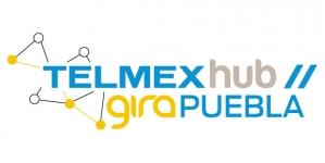 Gira TelmexHub Telmex Hub inicia en puebla